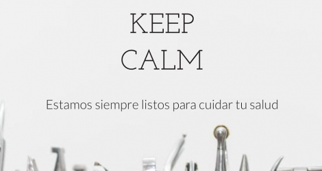 KEEP CALM  Clínica Dental Espinardo is here